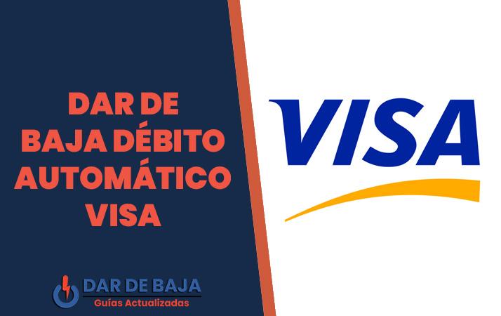 dar de baja debito automatico visa