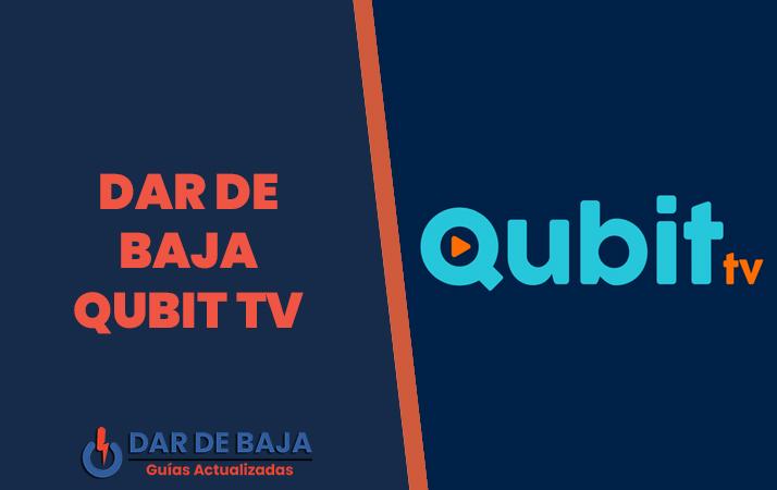 dar de baja qubit tv