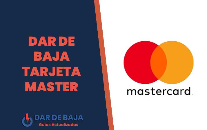 dar de baja tarjeta mastercard